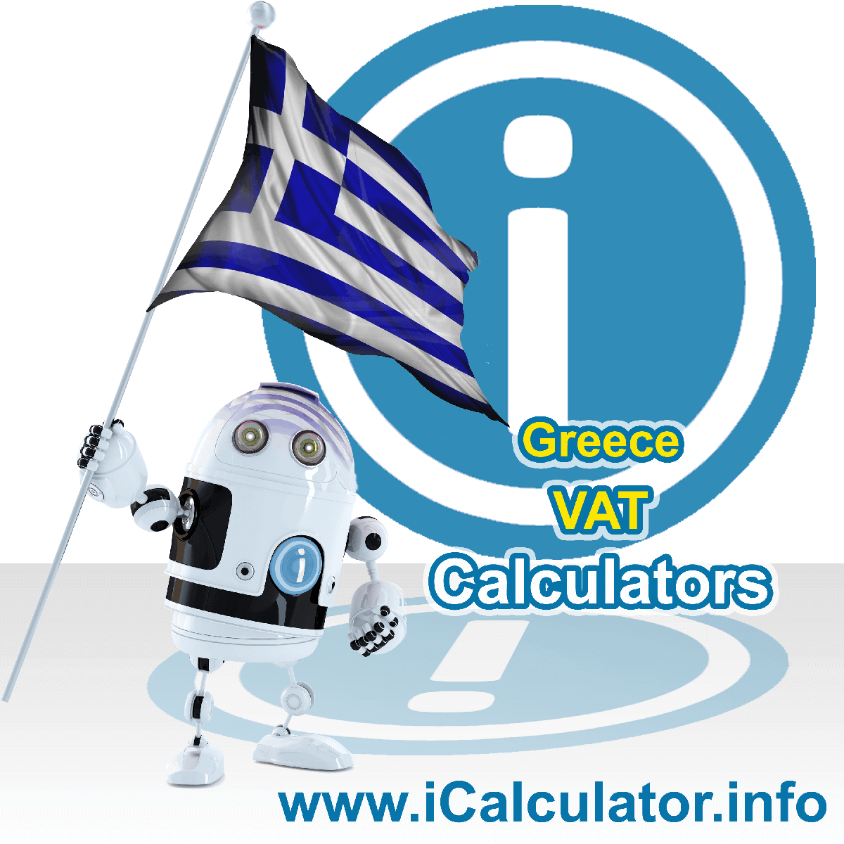Greece VAT Calculator. This image shows the Greece flag and information relating to the VAT formula used for calculating Value Added Tax in Greece using the Greece VAT Calculator in 2021