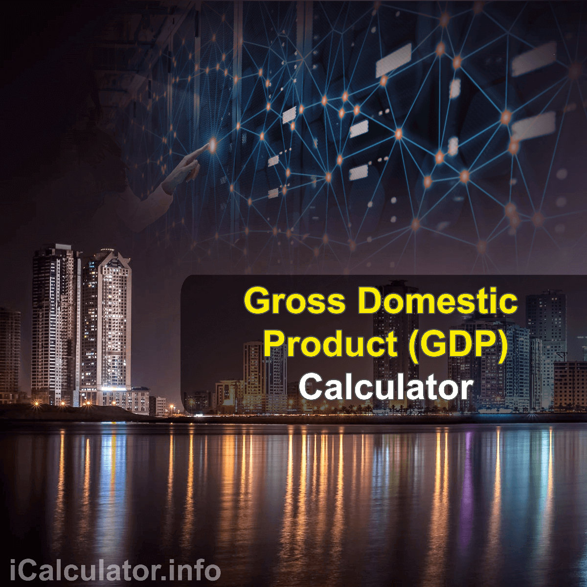 GDP Calculator. This image provides details of how to calculate gross domestic product using a good calculator and notepad. By using the either of the gdp formulas, the GDP Calculator provides a true calculation of the total monetary value of all the goods and services that are produced in a country over a specified period