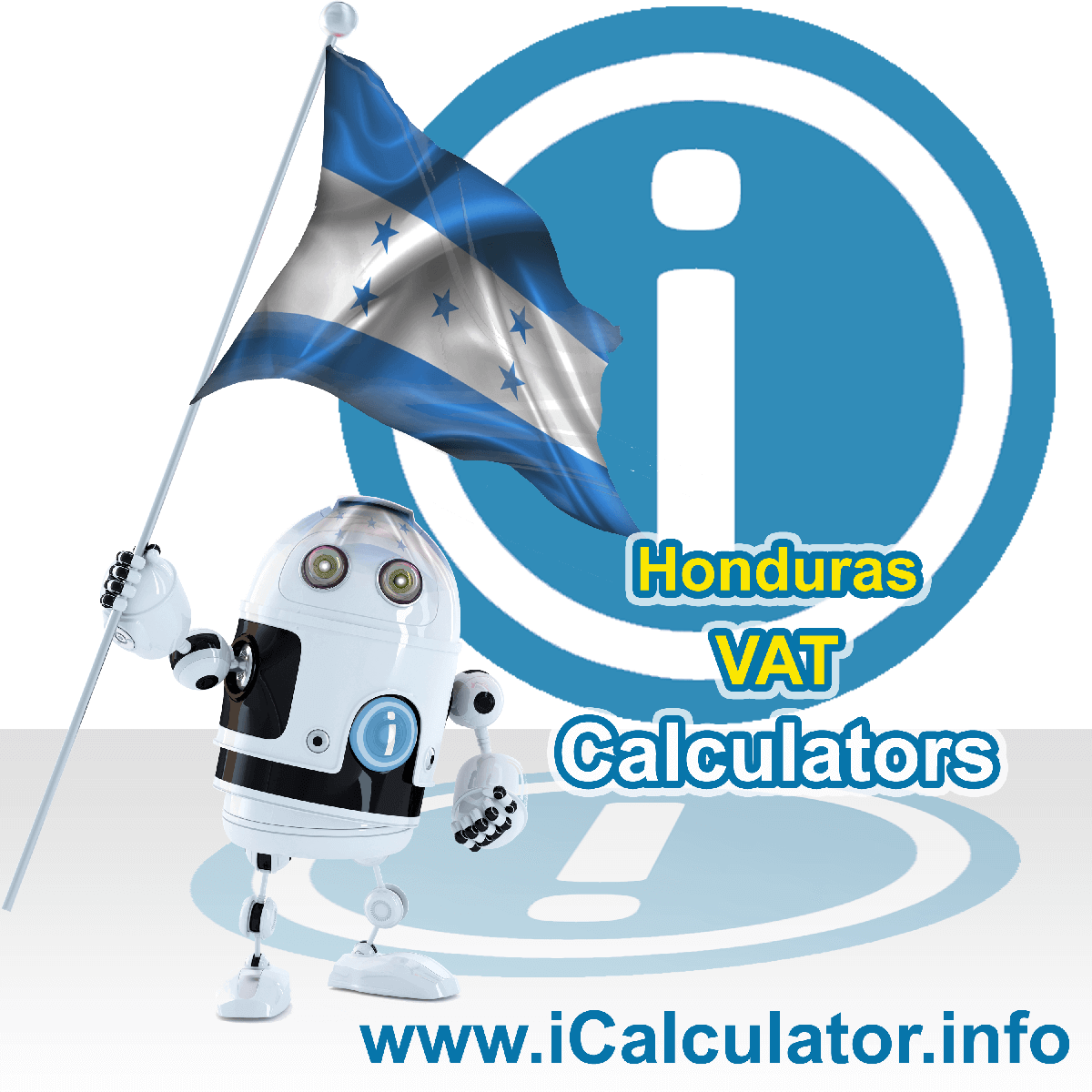 Honduras VAT Calculator. This image shows the Honduras flag and information relating to the VAT formula used for calculating Value Added Tax in Honduras using the Honduras VAT Calculator in 2020