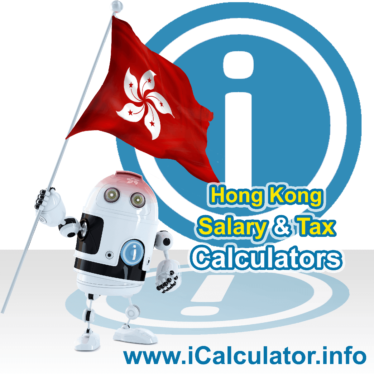 Hong Kong Wage Calculator. This image shows the Hong Kong flag and information relating to the tax formula for the Hong Kong Tax Calculator