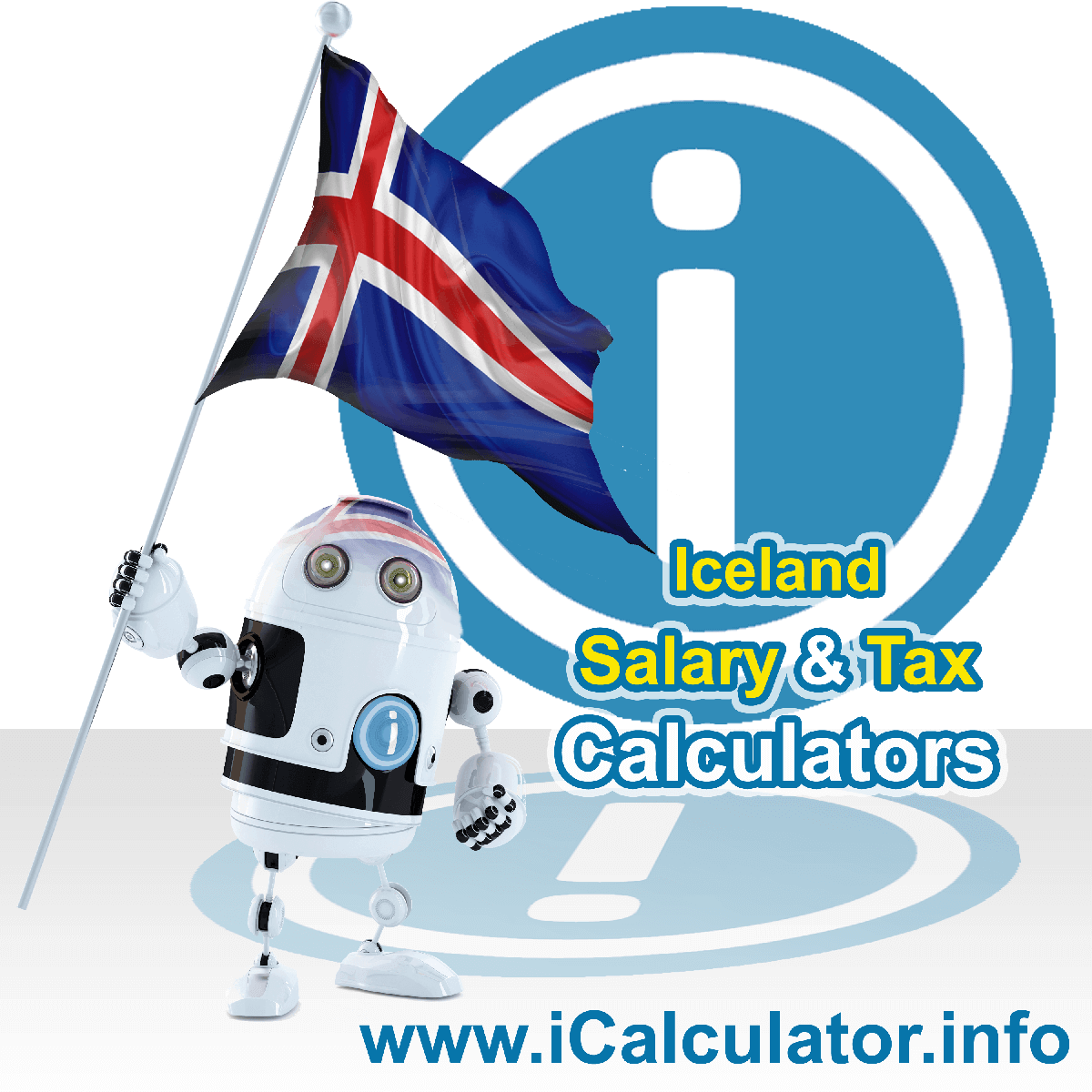 Iceland Tax Calculator. This image shows the Iceland flag and information relating to the tax formula for the Iceland Salary Calculator