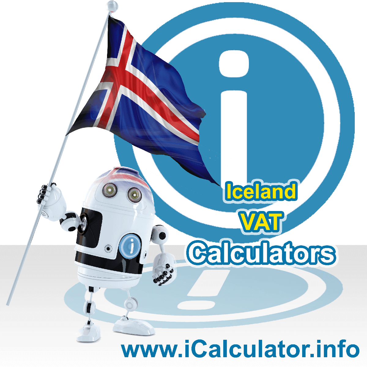 Iceland VAT Calculator. This image shows the Iceland flag and information relating to the VAT formula used for calculating Value Added Tax in Iceland using the Iceland VAT Calculator in 2020