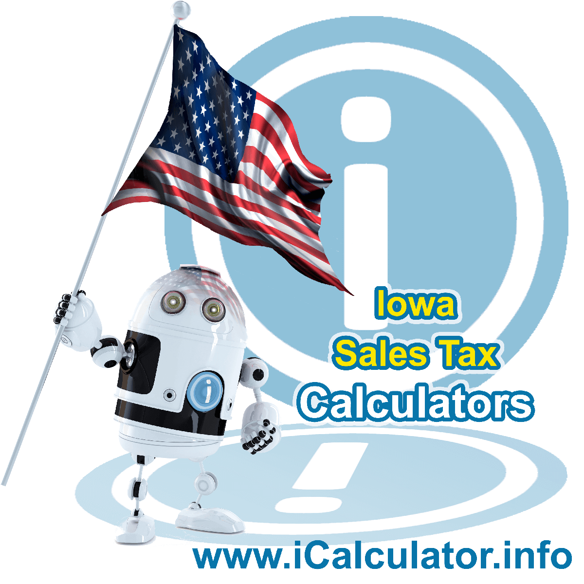 Iowa Sales Tax Comparison Calculator: This image illustrates a calculator robot comparing sales tax in Iowa manually using the Iowa Sales Tax Formula. You can use this information to compare Sales Tax manually or use the Iowa Sales Tax Comparison Calculator to calculate and compare Iowa sales tax online.