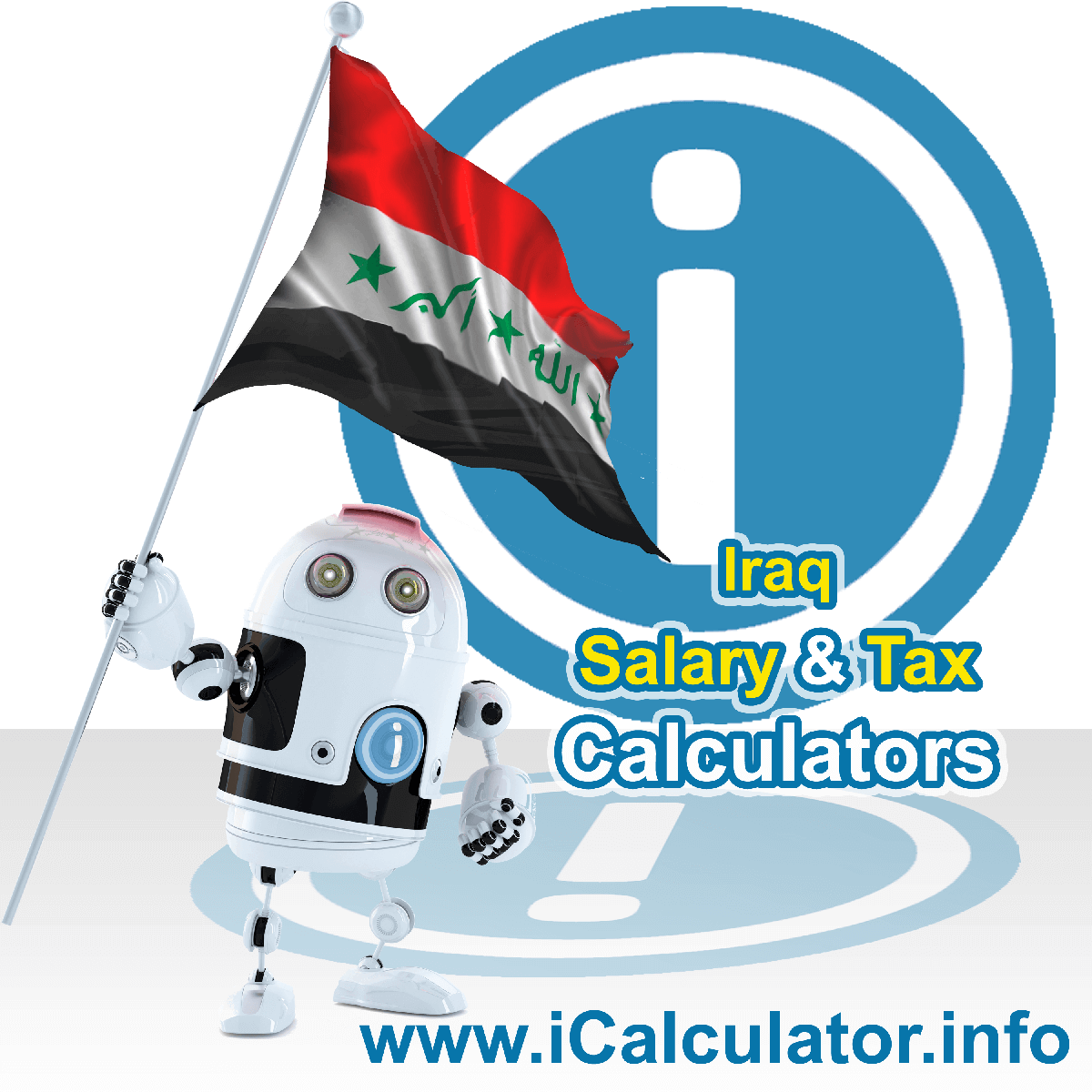 Iraq Tax Calculator. This image shows the Iraq flag and information relating to the tax formula for the Iraq Salary Calculator