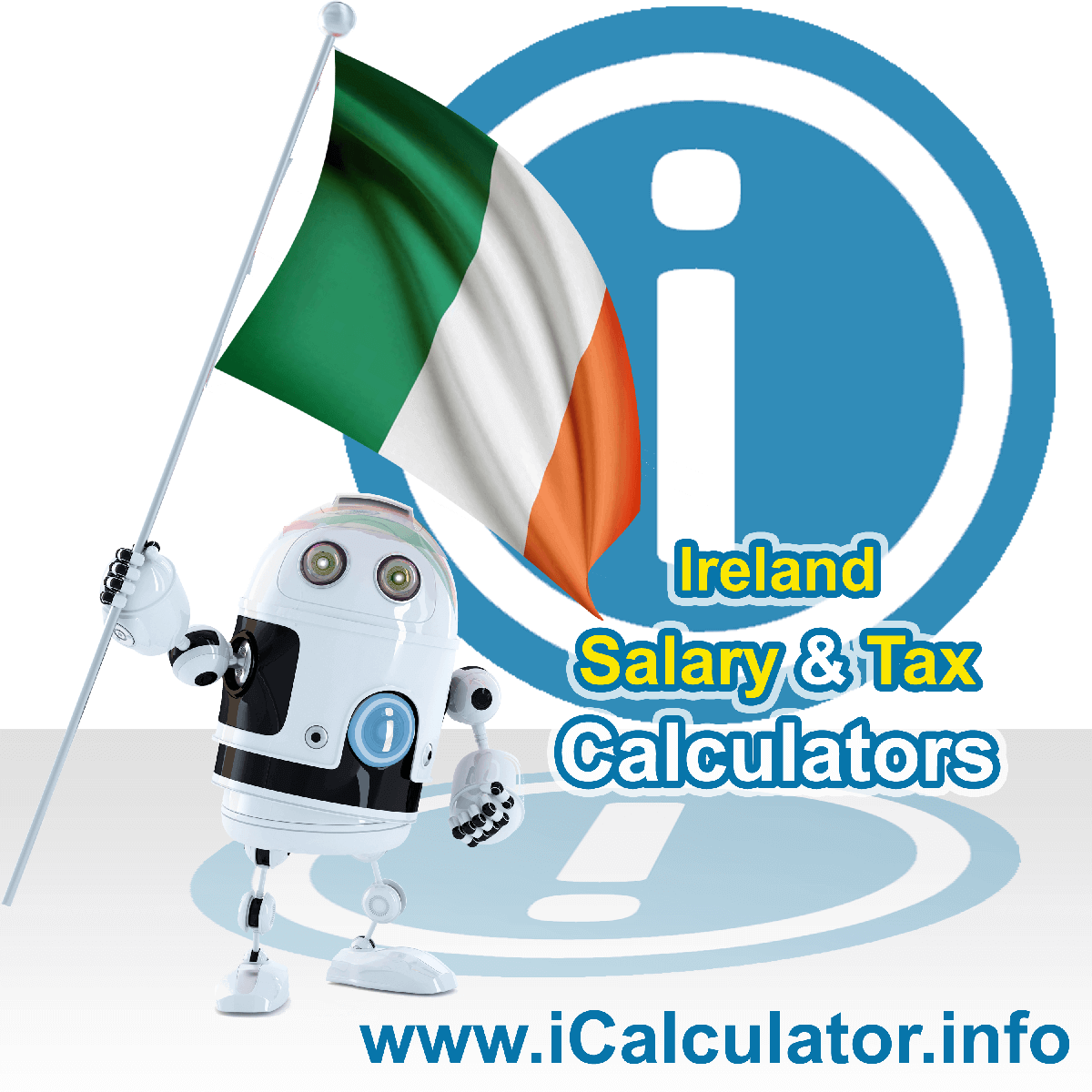 Ireland Tax Calculator. This image shows the Ireland flag and information relating to the tax formula for the Ireland Salary Calculator