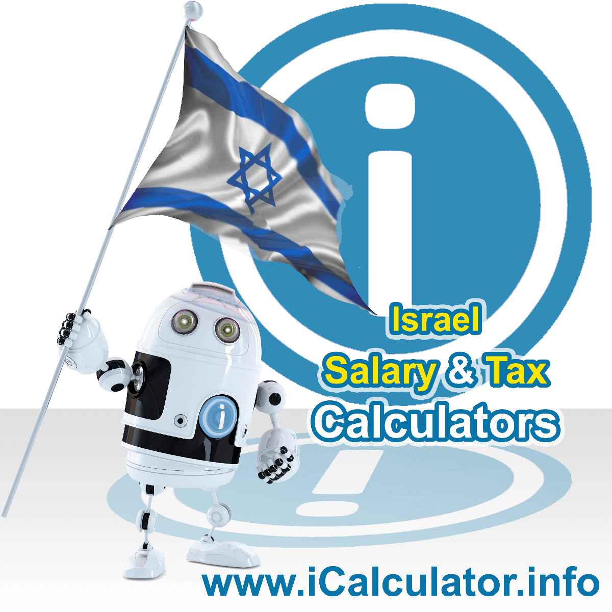 Israel Tax Calculator. This image shows the Israel flag and information relating to the tax formula for the Israel Salary Calculator