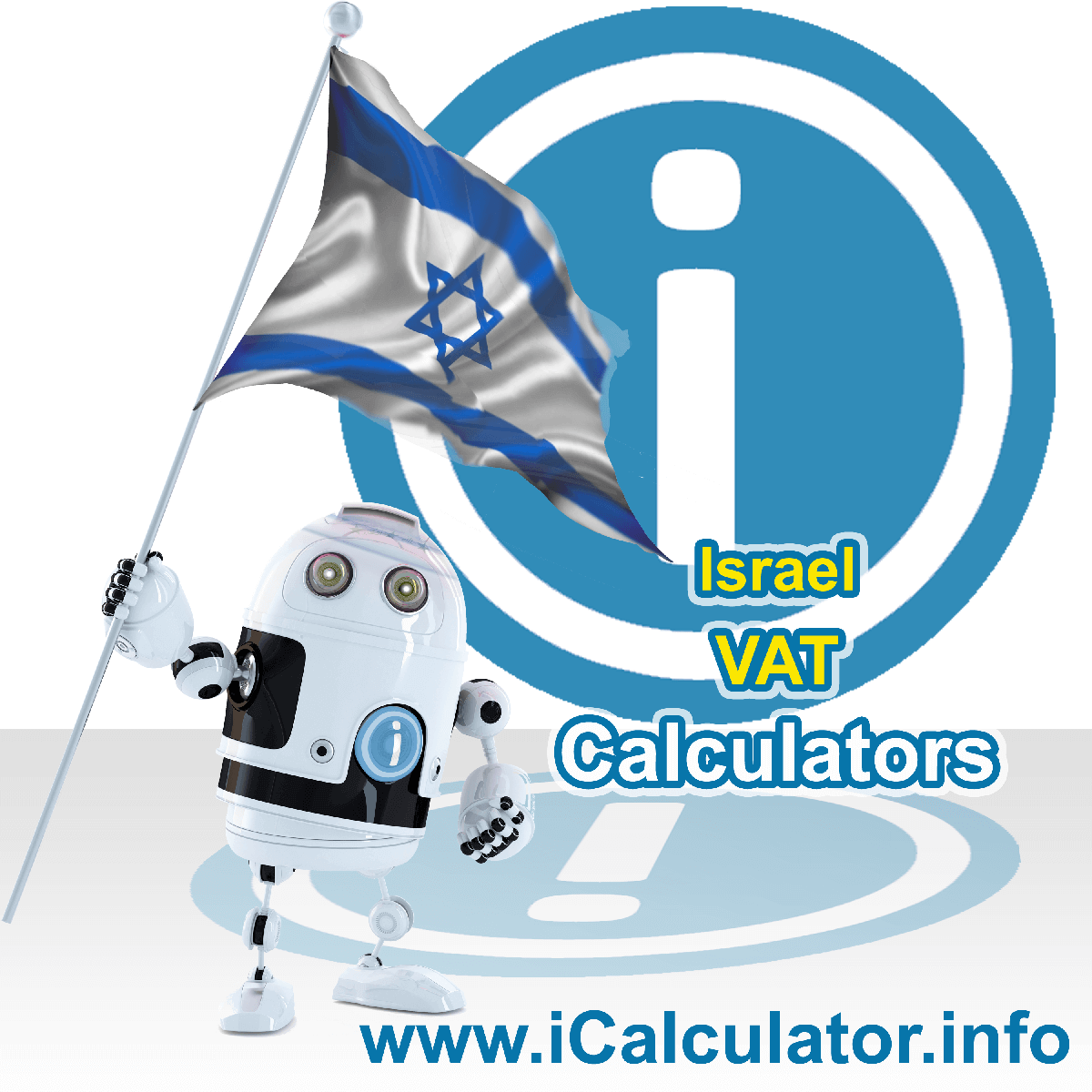Israel VAT Calculator. This image shows the Israel flag and information relating to the VAT formula used for calculating Value Added Tax in Israel using the Israel VAT Calculator in 2020