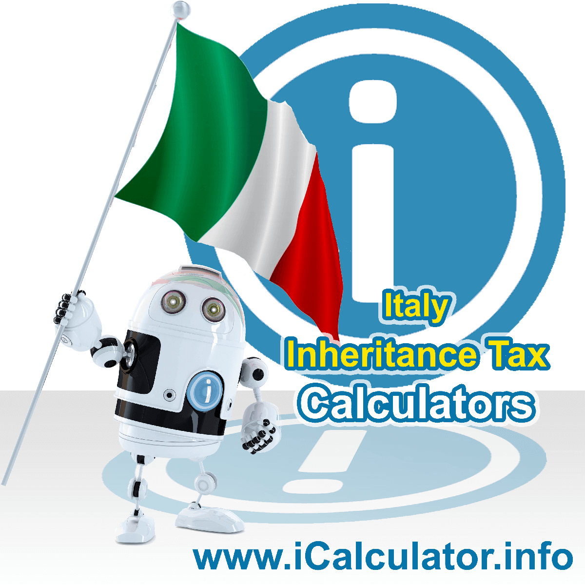 Italy Inheritance Tax Calculator. This image shows the Italy flag and information relating to the inheritance tax rate formula used for calculating Inheritance Tax in Italy using the Italy Inheritance Tax Calculator in 2021