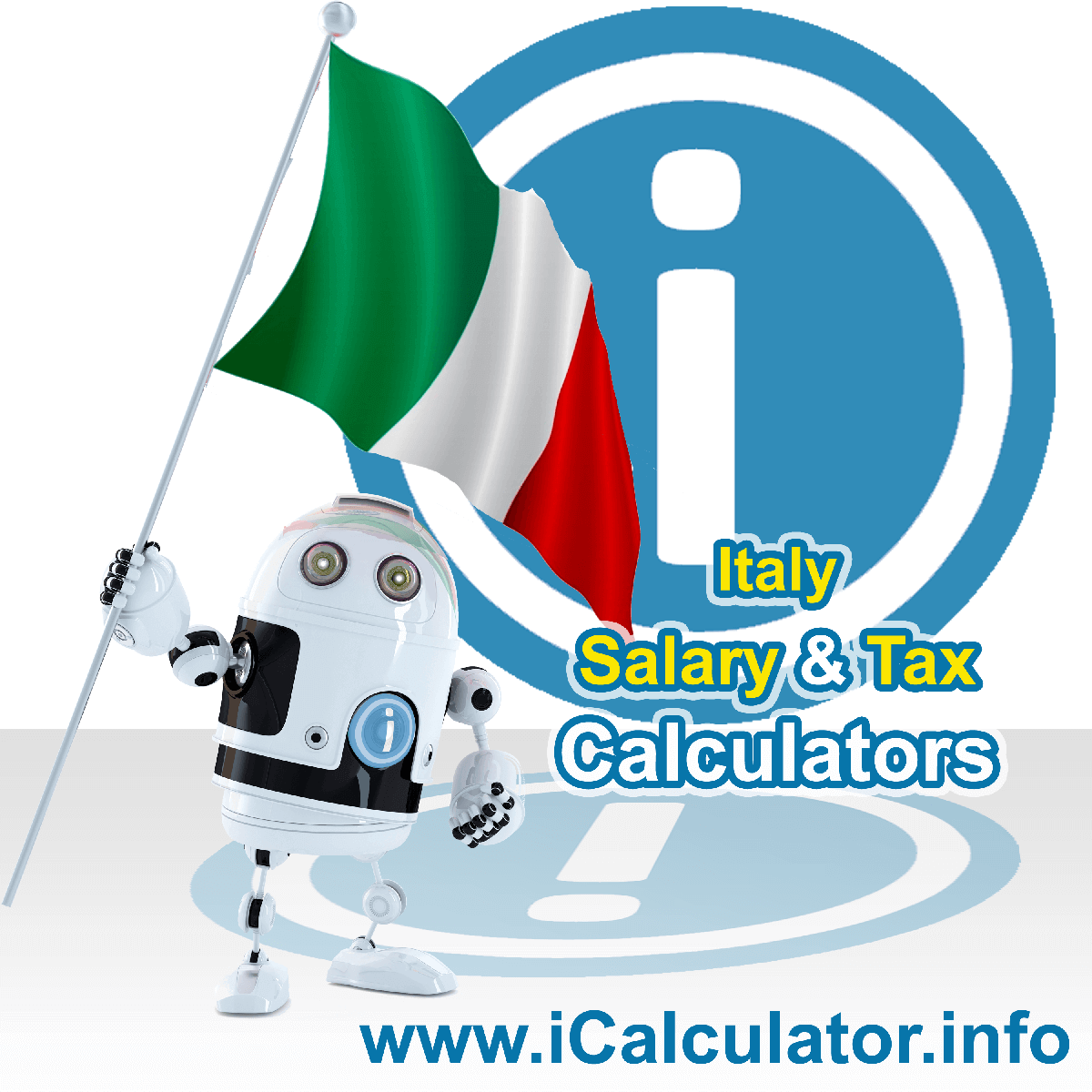 Italy Saalry Calculator. This image shows the Italy flag and information relating to the tax calculation and instructins for using the Italy Tax Calculator for national, regional and municipal payroll calculations in Italy