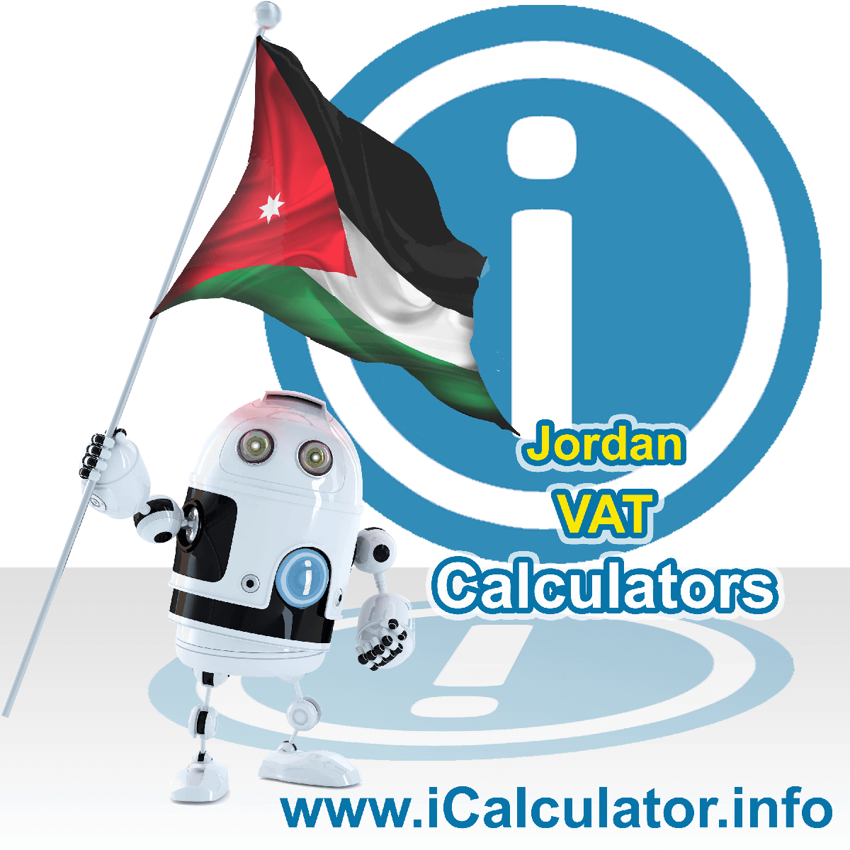 Jordan VAT Calculator. This image shows the Jordan flag and information relating to the VAT formula used for calculating Value Added Tax in Jordan using the Jordan VAT Calculator in 2021