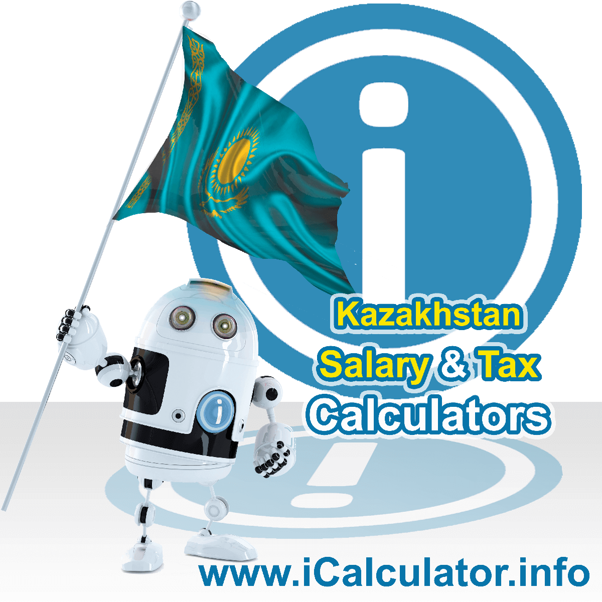 Kazakhstan Wage Calculator. This image shows the Kazakhstan flag and information relating to the tax formula for the Kazakhstan Tax Calculator