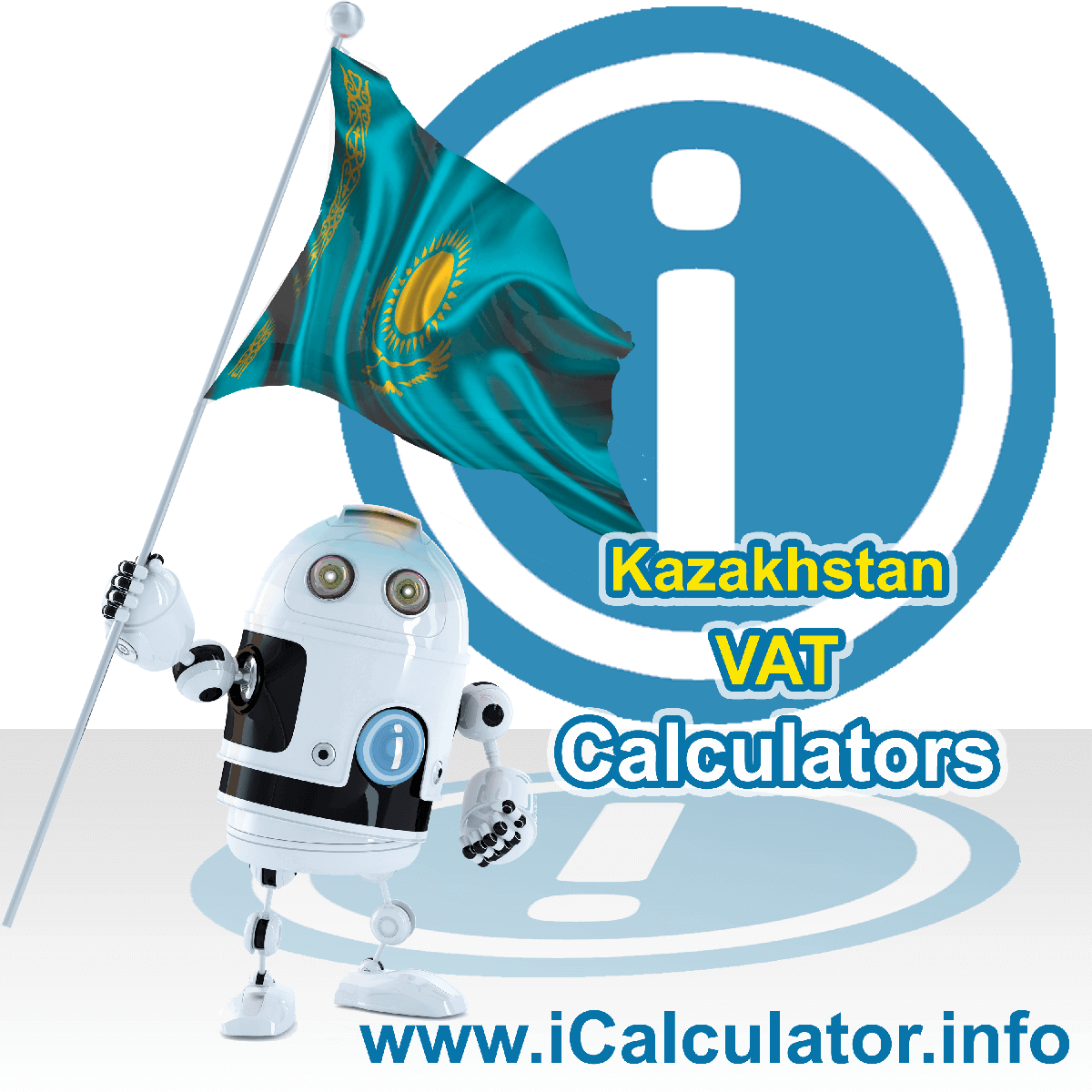 Kazakhstan VAT Calculator. This image shows the Kazakhstan flag and information relating to the VAT formula used for calculating Value Added Tax in Kazakhstan using the Kazakhstan VAT Calculator in 2020