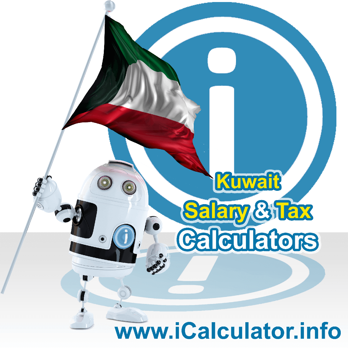 Kuwait Wage Calculator. This image shows the Kuwait flag and information relating to the tax formula for the Kuwait Tax Calculator