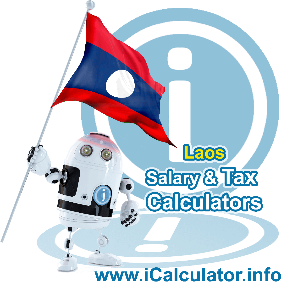 Lao Wage Calculator. This image shows the Lao flag and information relating to the tax formula for the Lao Tax Calculator