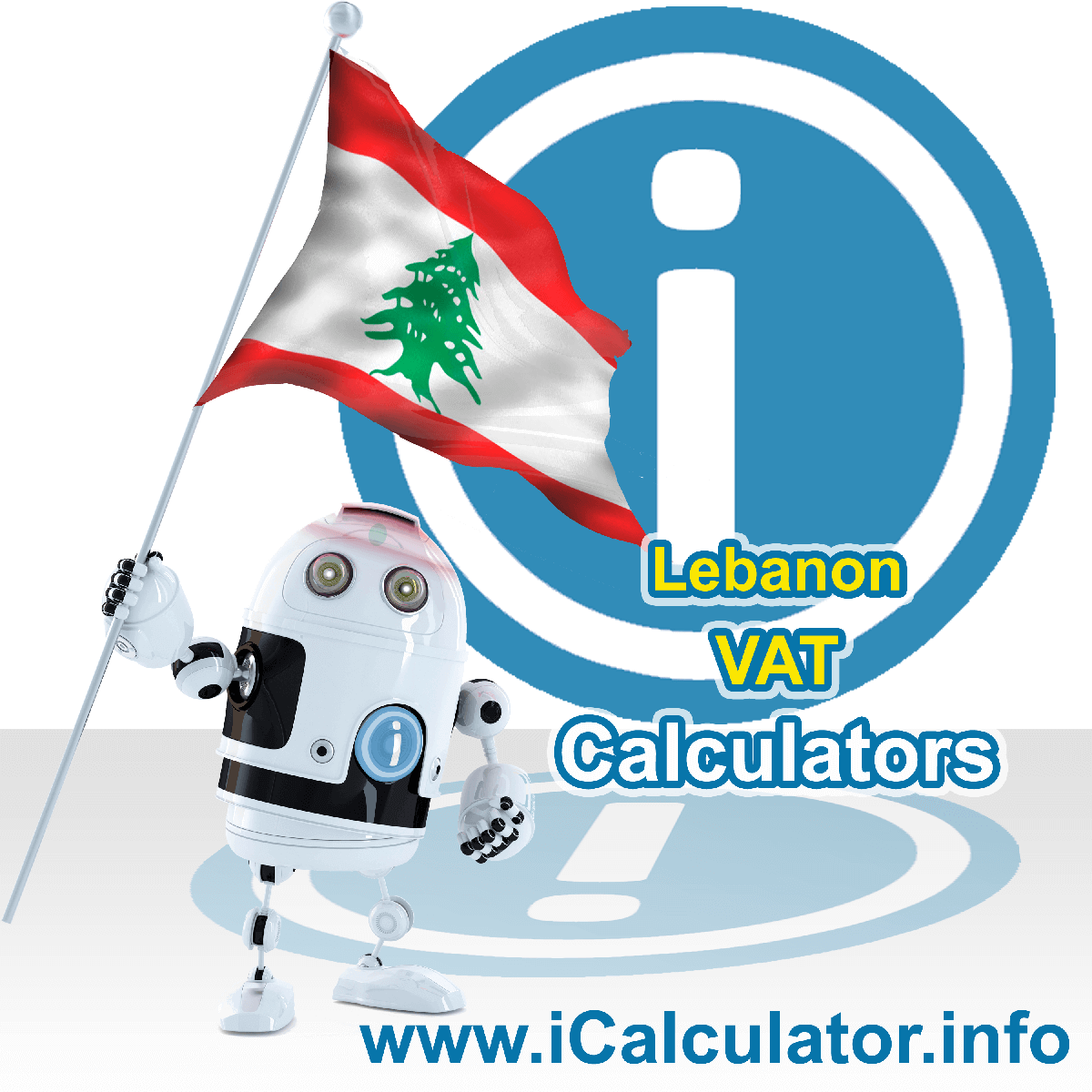 Lebanon VAT Calculator. This image shows the Lebanon flag and information relating to the VAT formula used for calculating Value Added Tax in Lebanon using the Lebanon VAT Calculator in 2021