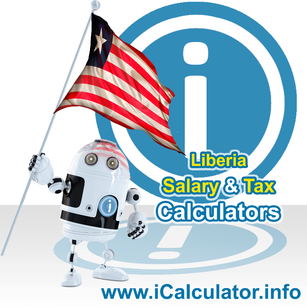 Liberia Wage Calculator. This image shows the Liberia flag and information relating to the tax formula for the Liberia Tax Calculator