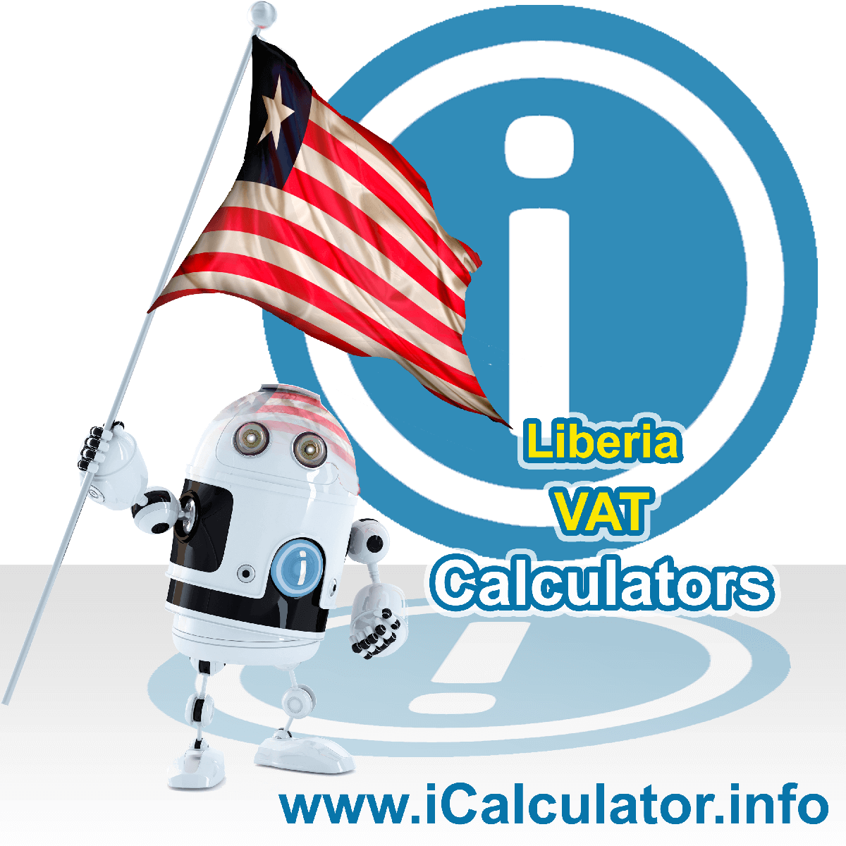 Liberia VAT Calculator. This image shows the Liberia flag and information relating to the VAT formula used for calculating Value Added Tax in Liberia using the Liberia VAT Calculator in 2020