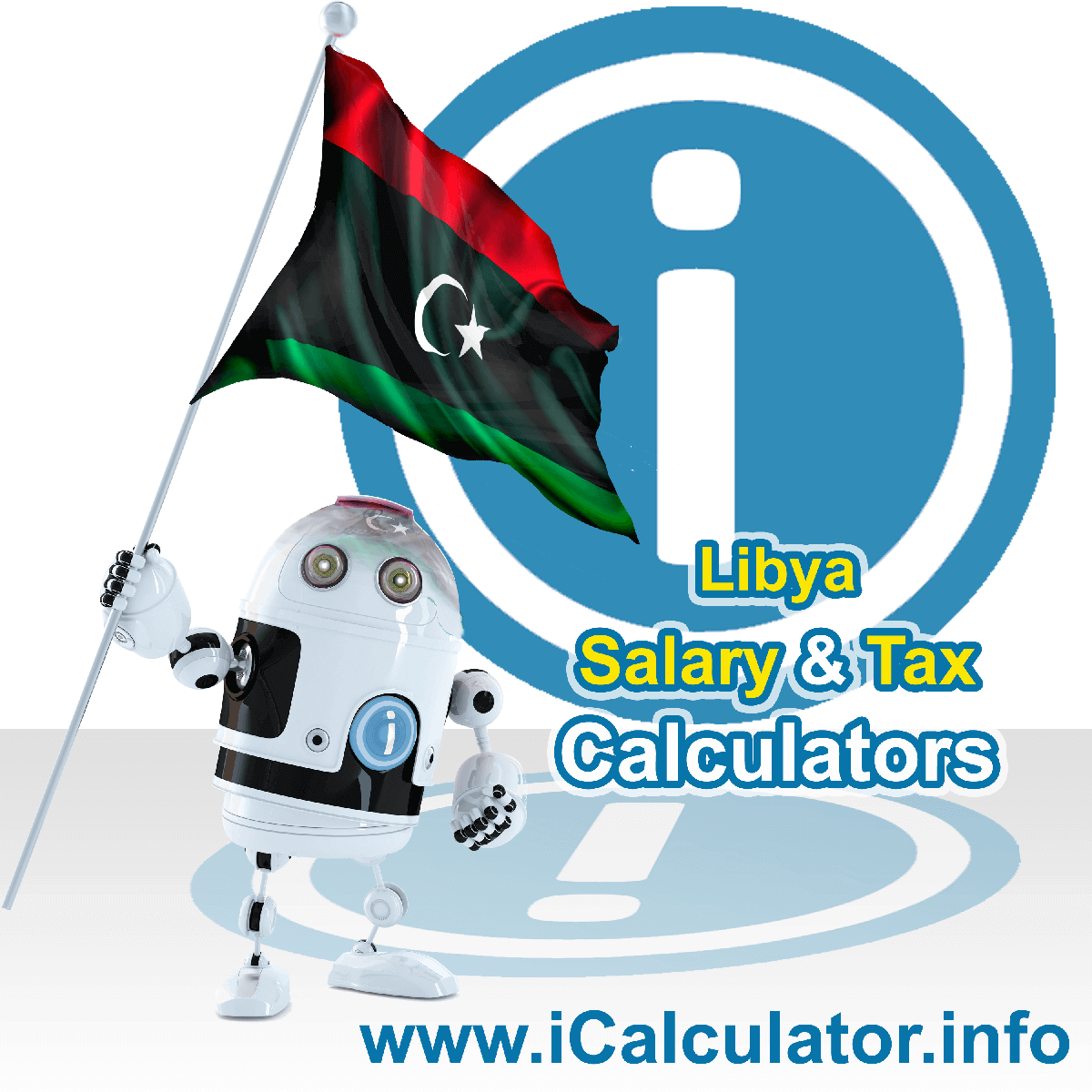 Libya Tax Calculator. This image shows the Libya flag and information relating to the tax formula for the Libya Salary Calculator