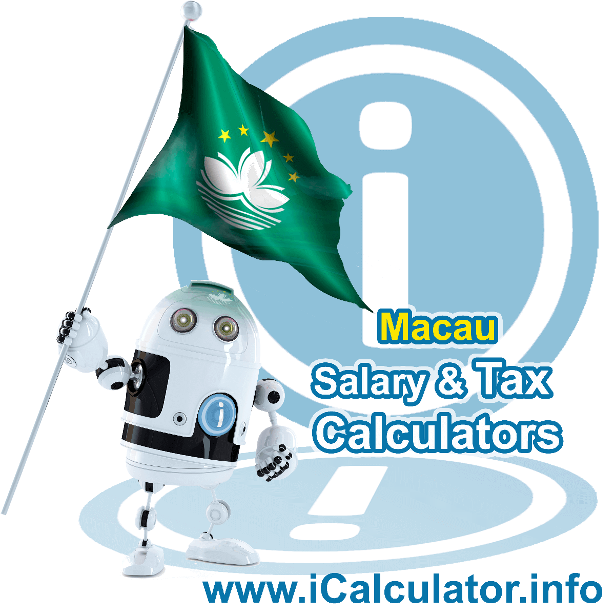 Macao Wage Calculator. This image shows the Macao flag and information relating to the tax formula for the Macao Tax Calculator