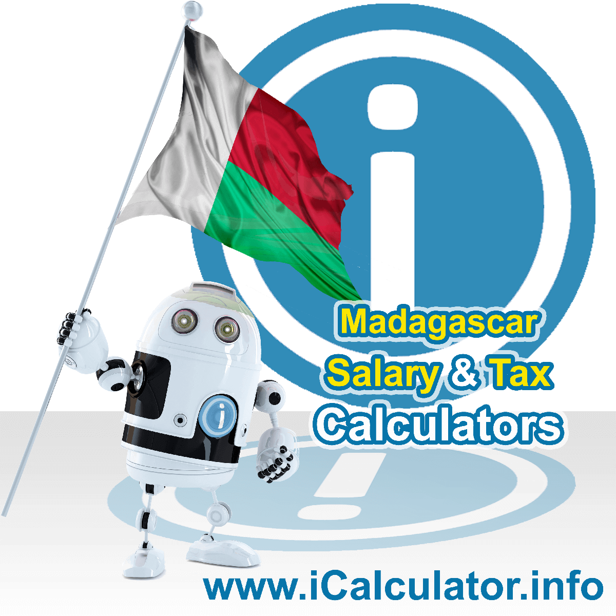 Madagascar Tax Calculator. This image shows the Madagascar flag and information relating to the tax formula for the Madagascar Salary Calculator