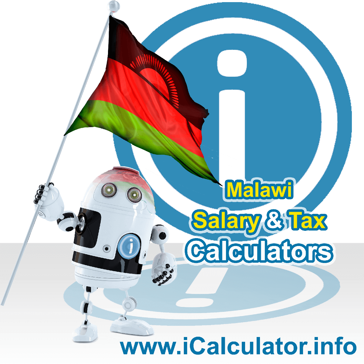 Malawi Tax Calculator. This image shows the Malawi flag and information relating to the tax formula for the Malawi Salary Calculator
