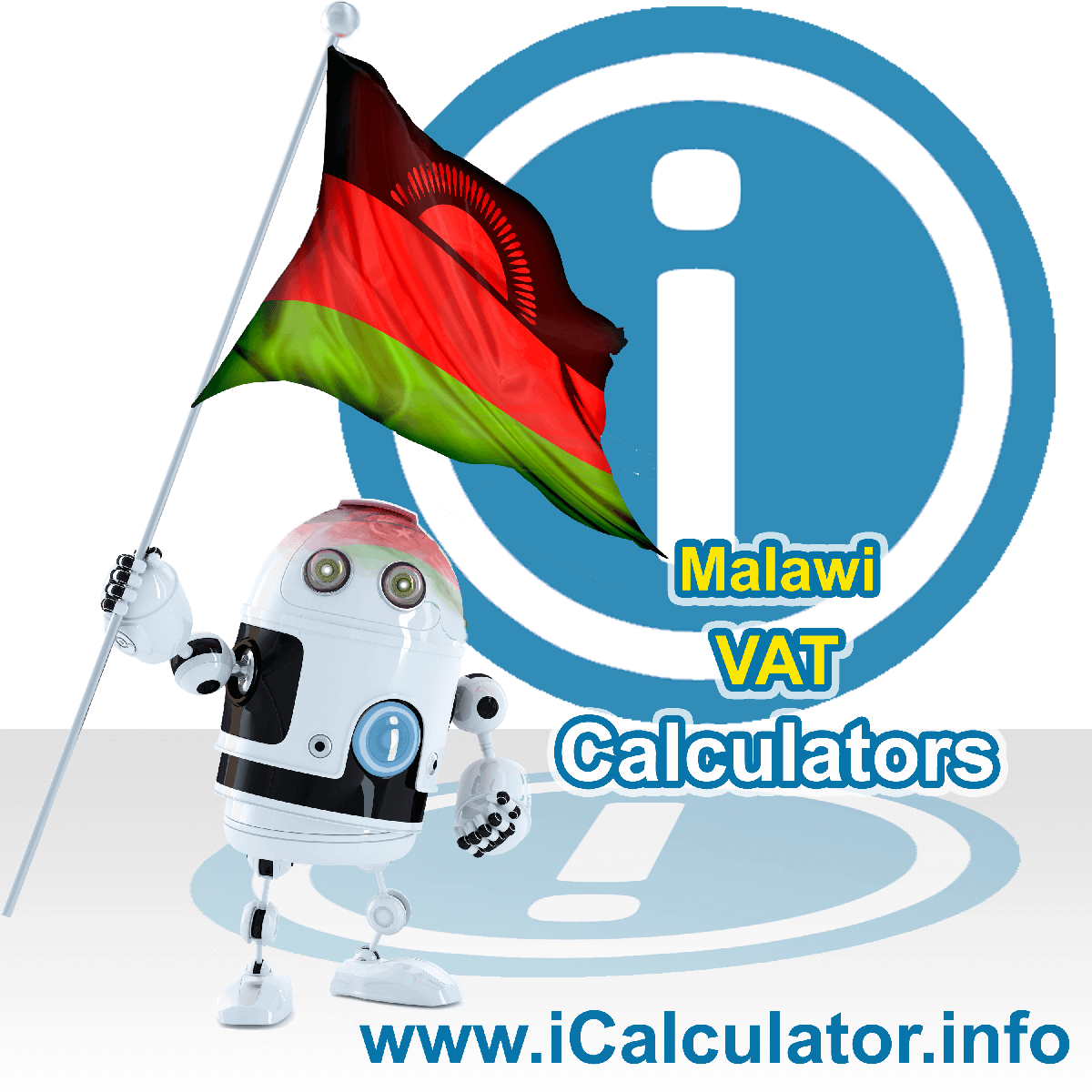 Malawi VAT Calculator. This image shows the Malawi flag and information relating to the VAT formula used for calculating Value Added Tax in Malawi using the Malawi VAT Calculator in 2021