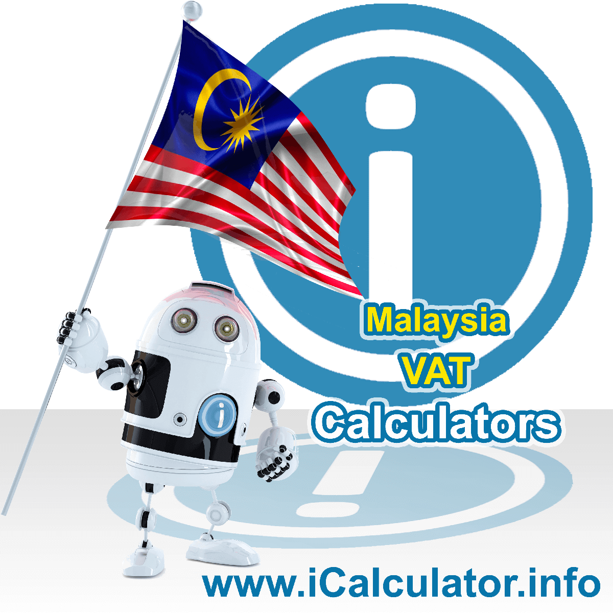 Malaysia VAT Calculator. This image shows the Malaysia flag and information relating to the VAT formula used for calculating Value Added Tax in Malaysia using the Malaysia VAT Calculator in 2020
