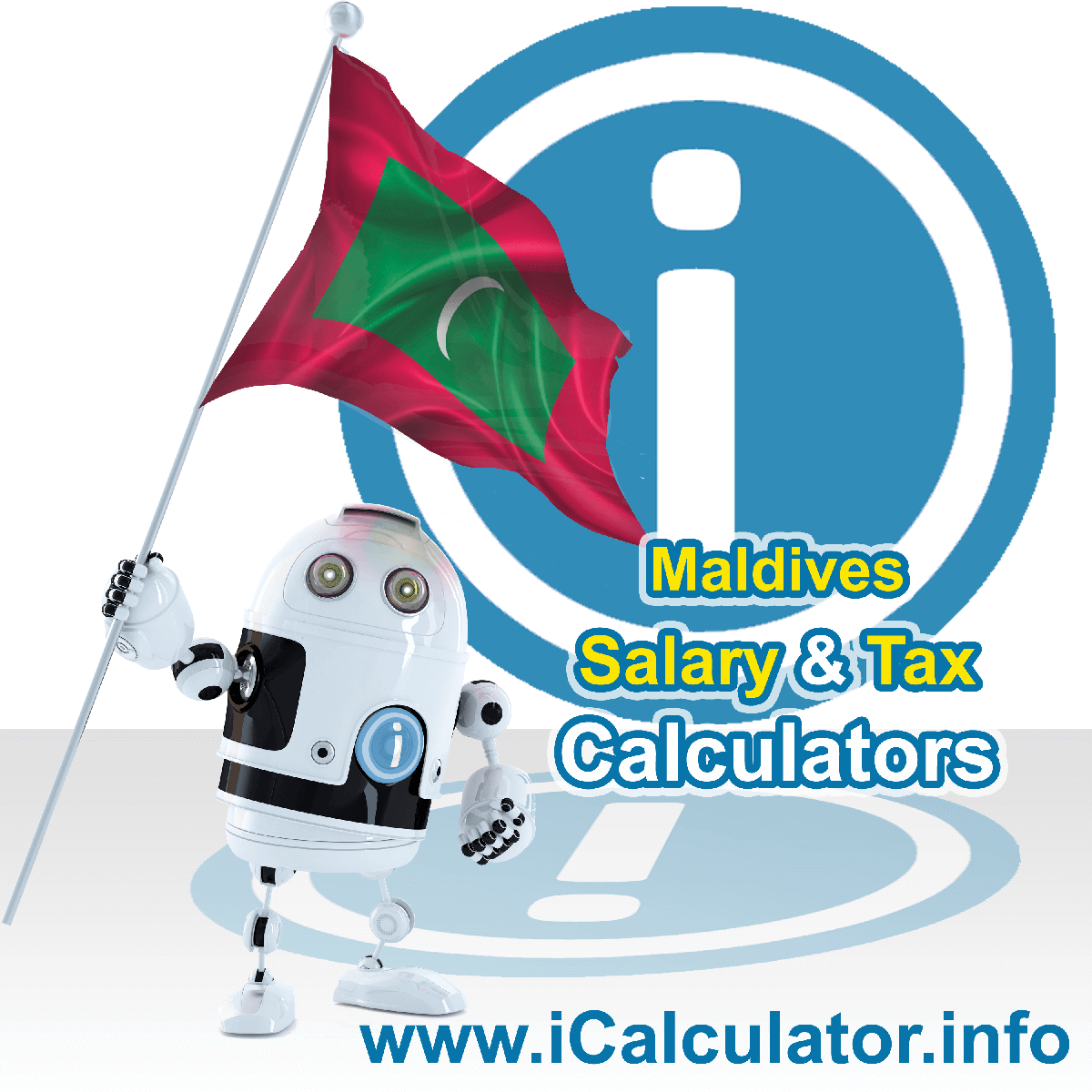 Maldives Salary Calculator. This image shows the Maldivesese flag and information relating to the tax formula for the Maldives Tax Calculator