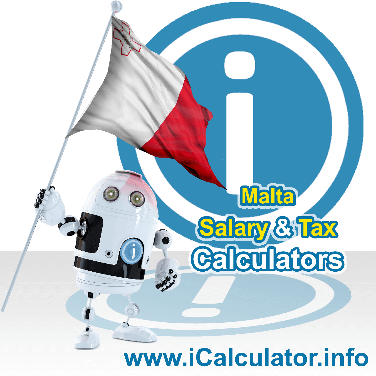 Malta Tax Calculator. This image shows the Malta flag and information relating to the tax formula for the Malta Salary Calculator