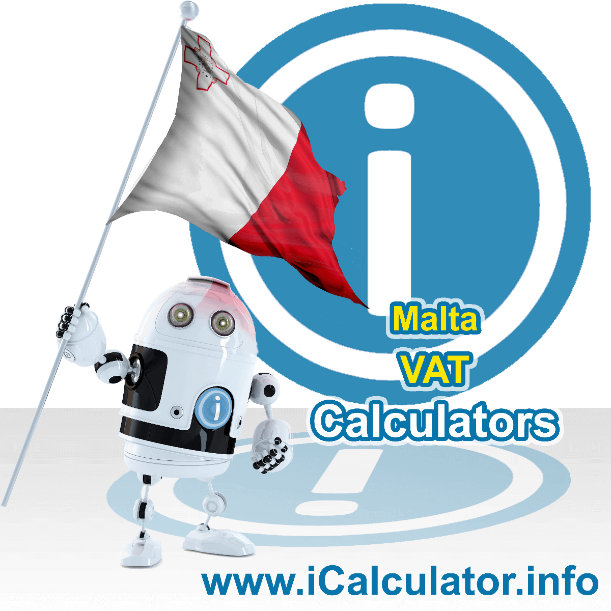 Malta VAT Calculator. This image shows the Malta flag and information relating to the VAT formula used for calculating Value Added Tax in Malta using the Malta VAT Calculator in 2020