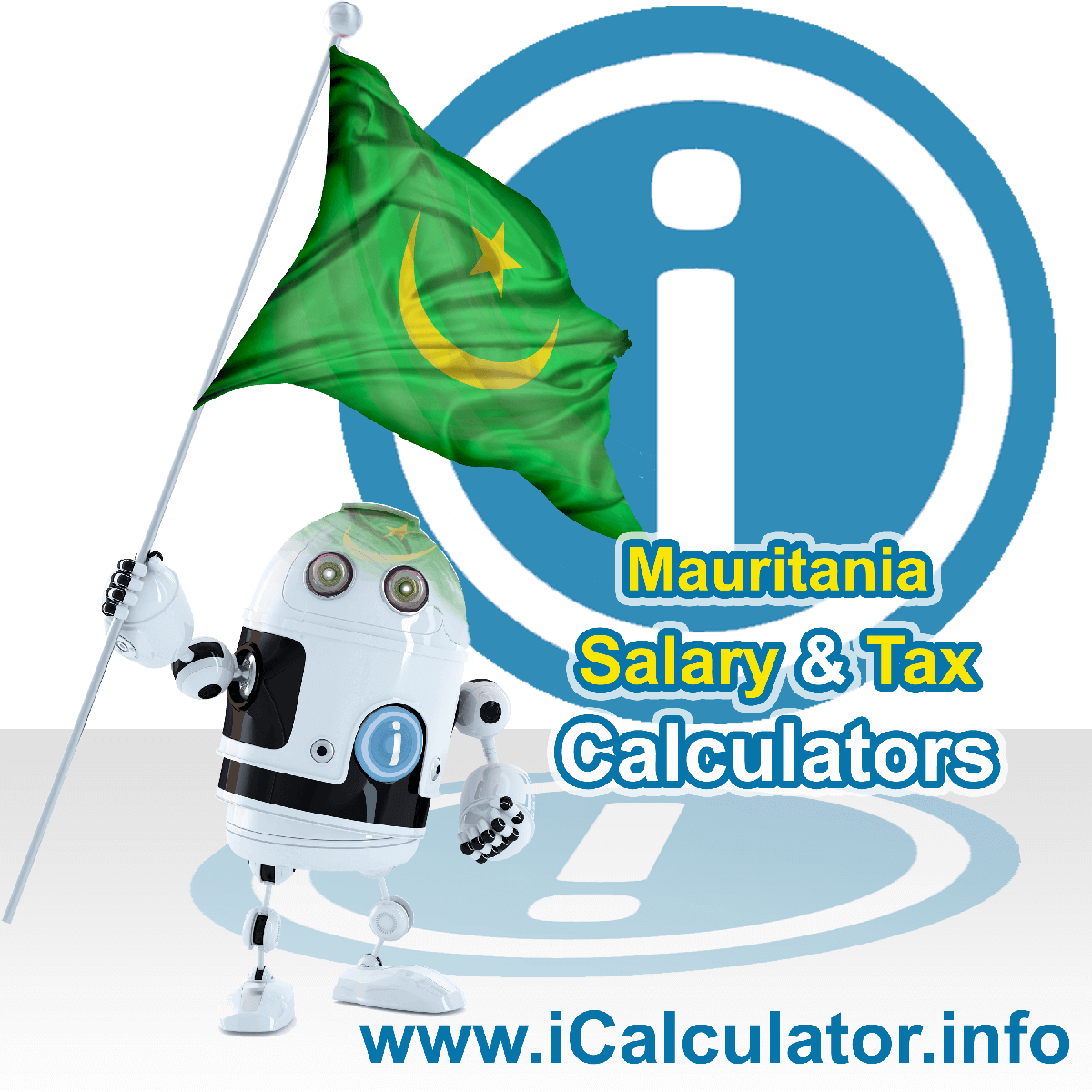 Mauritania Tax Calculator. This image shows the Mauritania flag and information relating to the tax formula for the Mauritania Salary Calculator