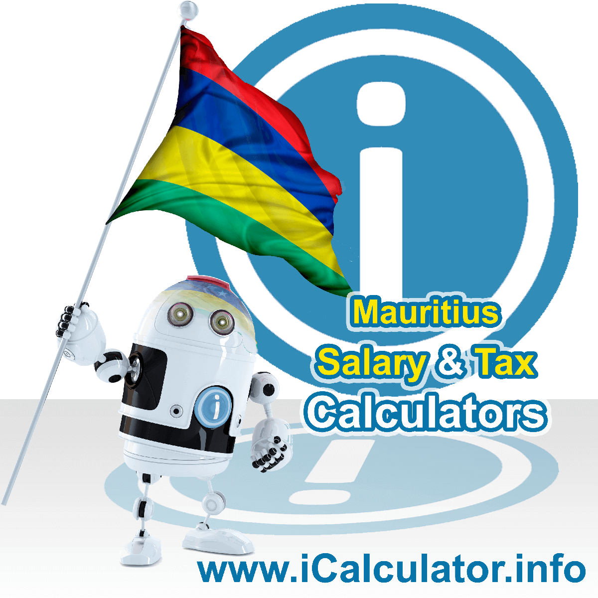 Mauritius Tax Calculator. This image shows the Mauritius flag and information relating to the tax formula for the Mauritius Salary Calculator