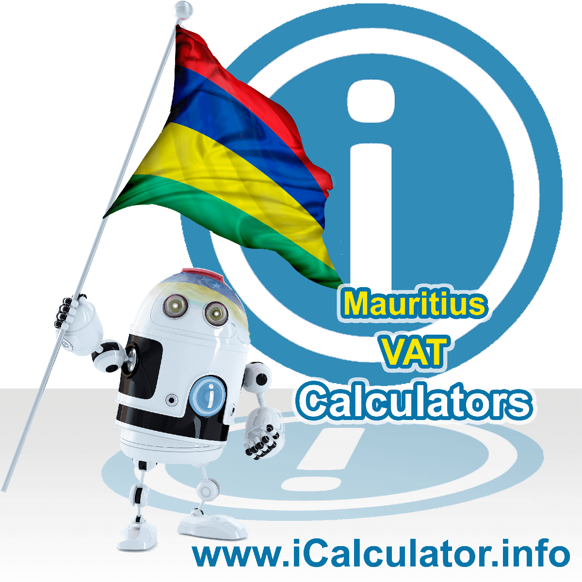 Mauritius VAT Calculator. This image shows the Mauritius flag and information relating to the VAT formula used for calculating Value Added Tax in Mauritius using the Mauritius VAT Calculator in 2021