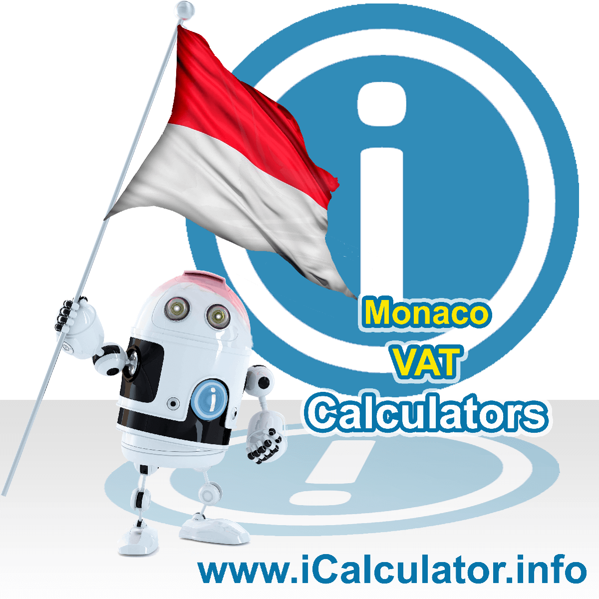 Monaco VAT Calculator. This image shows the Monaco flag and information relating to the VAT formula used for calculating Value Added Tax in Monaco using the Monaco VAT Calculator in 2020