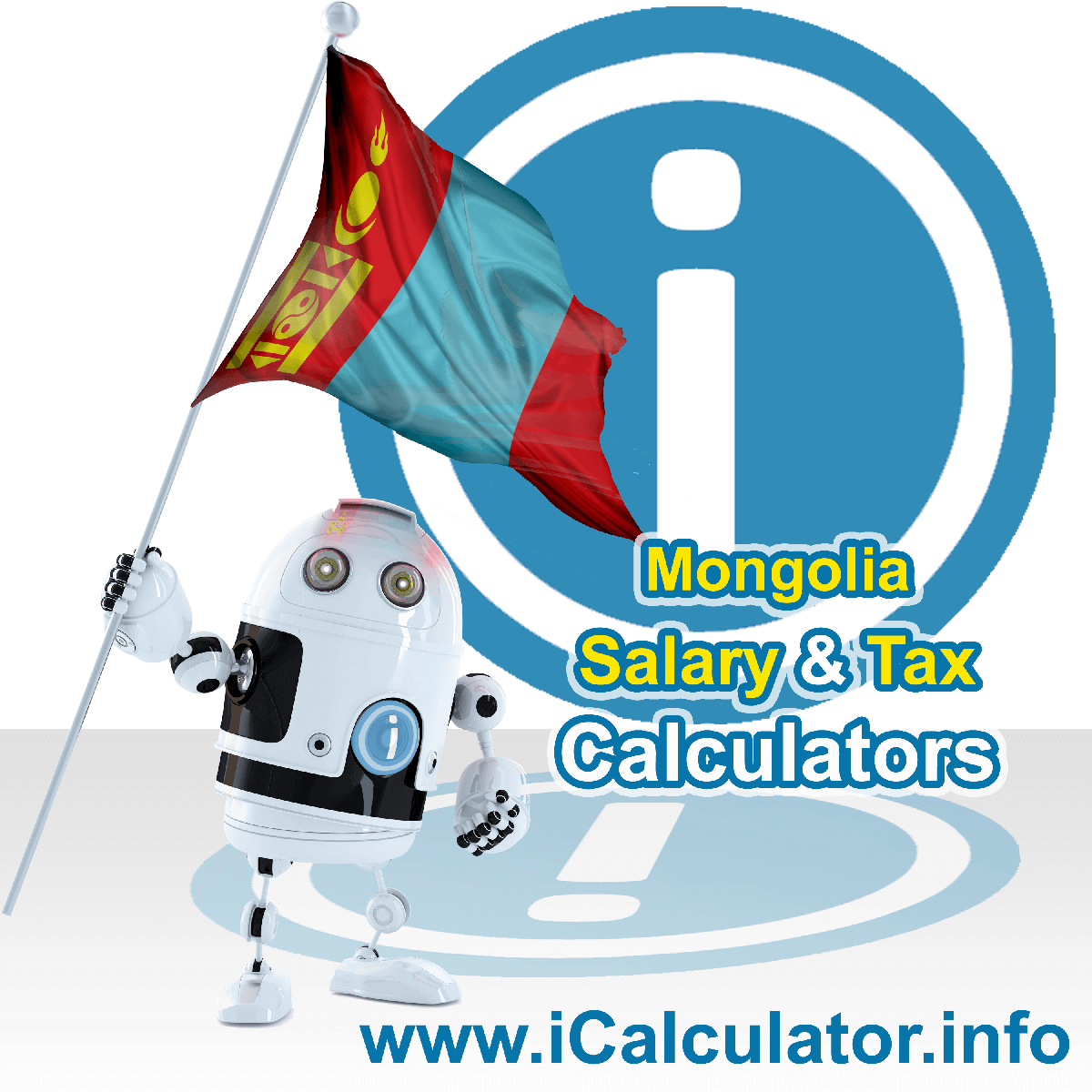 Mongolia Wage Calculator. This image shows the Mongolia flag and information relating to the tax formula for the Mongolia Tax Calculator