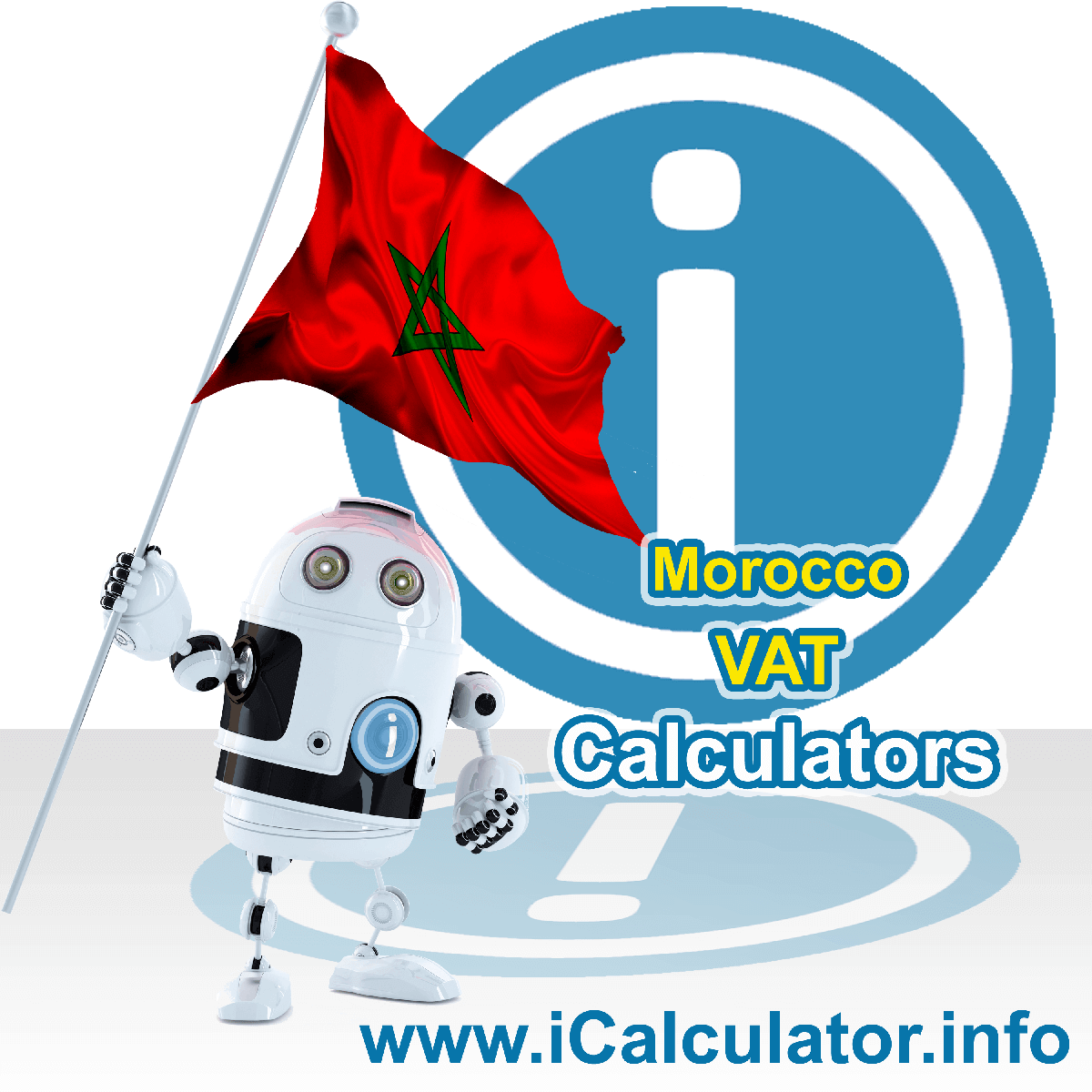 Morocco VAT Calculator. This image shows the Morocco flag and information relating to the VAT formula used for calculating Value Added Tax in Morocco using the Morocco VAT Calculator in 2020