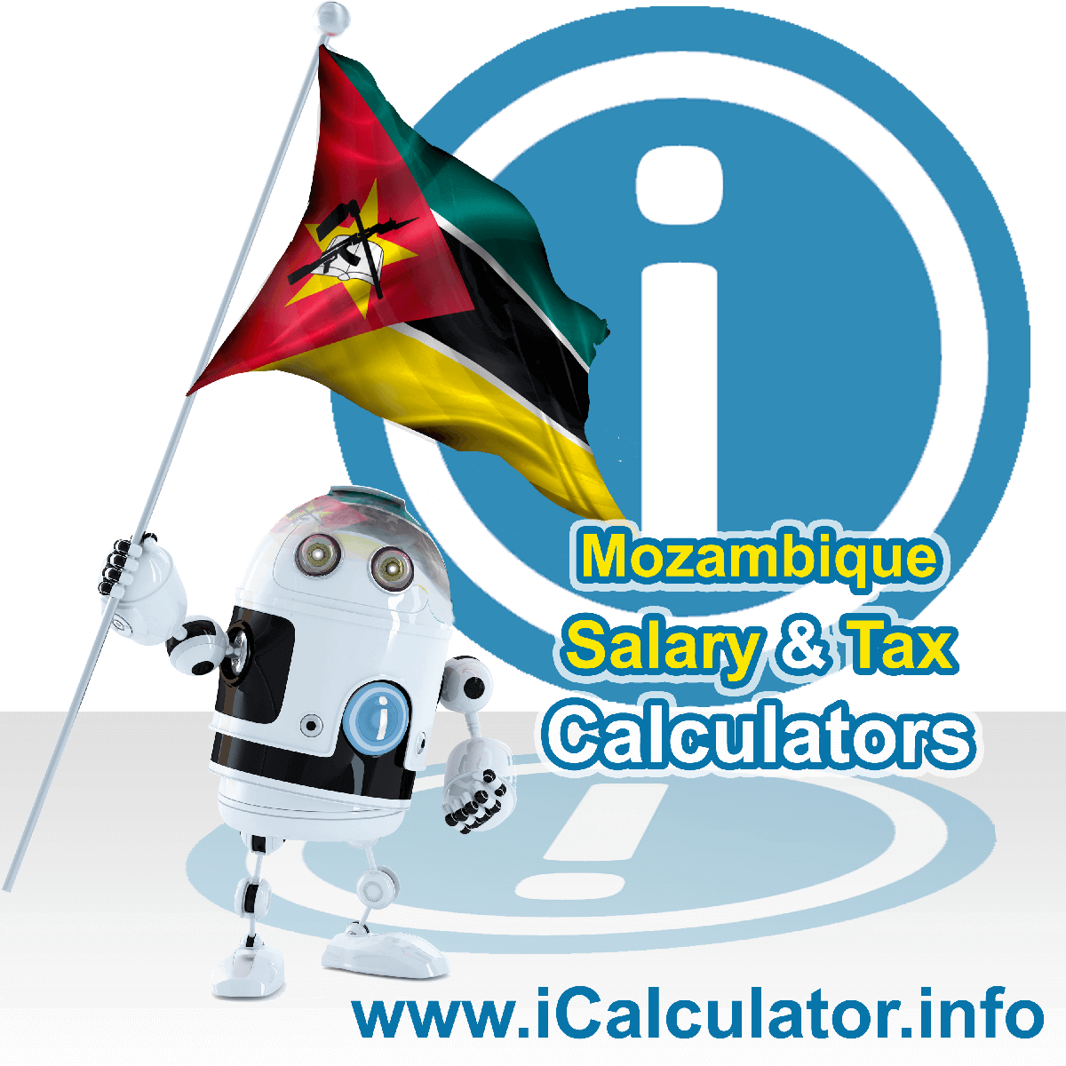 Mozambique Wage Calculator. This image shows the Mozambique flag and information relating to the tax formula for the Mozambique Tax Calculator