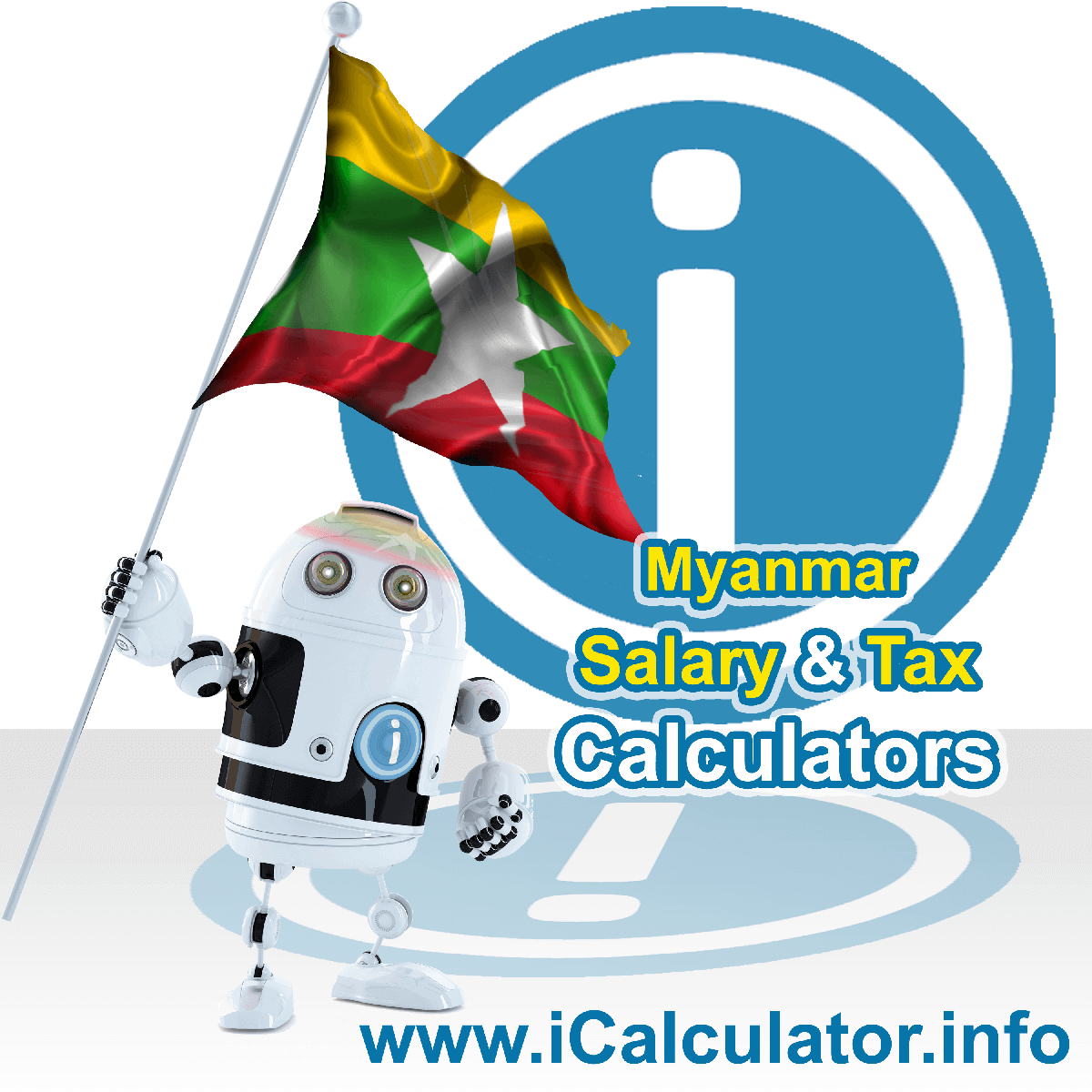 Myanmar Wage Calculator. This image shows the Myanmar flag and information relating to the tax formula for the Myanmar Tax Calculator