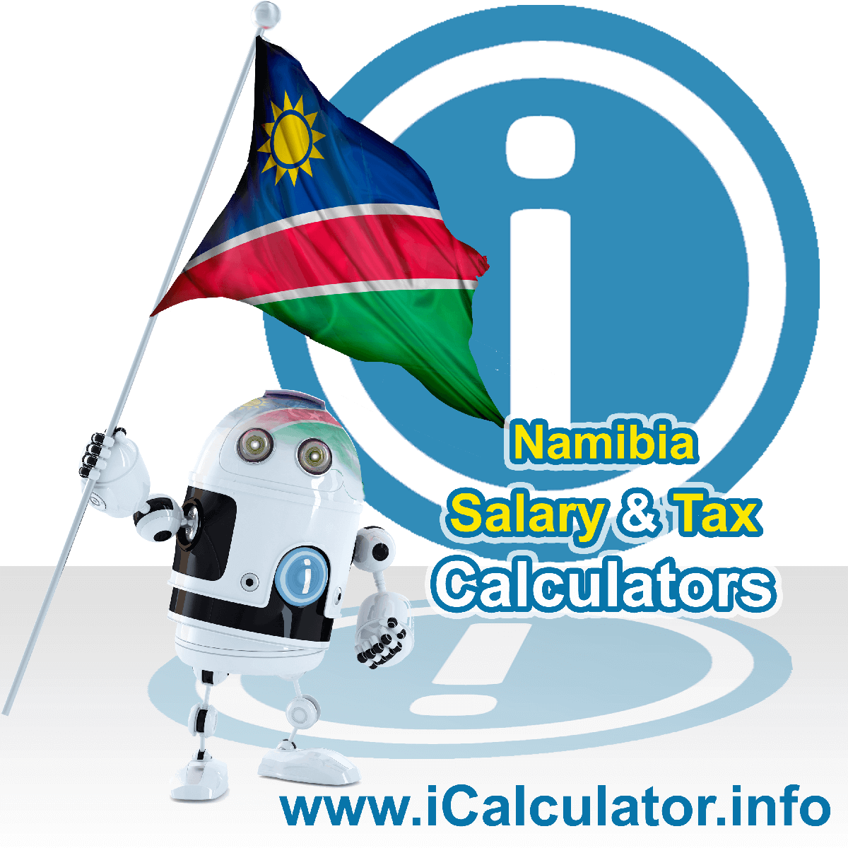 Namibia Wage Calculator. This image shows the Namibia flag and information relating to the tax formula for the Namibia Tax Calculator