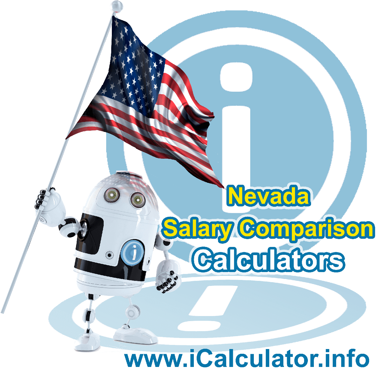 Nevada Salary Comparison Calculator 2019   iCalculator   The Nevada Salary Comparison Calculator allows you to quickly calculate and compare upto 6 salaries in Nevada or between other states for the 2019 tax year and historical tax years. Its an excellent tool for jobseekers, pay raise comparison and comparison of salaries between different US States