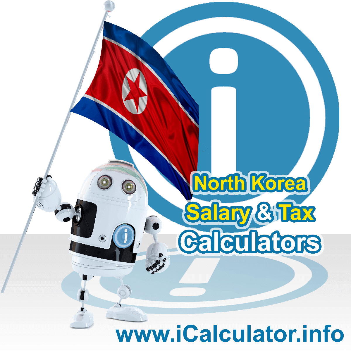 North Korea Wage Calculator. This image shows the North Korea flag and information relating to the tax formula for the North Korea Tax Calculator