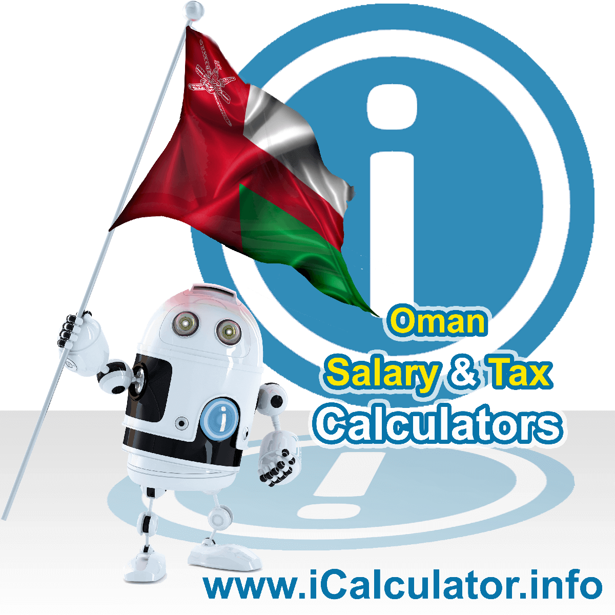 Oman Salary Calculator. This image shows the Omanese flag and information relating to the tax formula for the Oman Tax Calculator