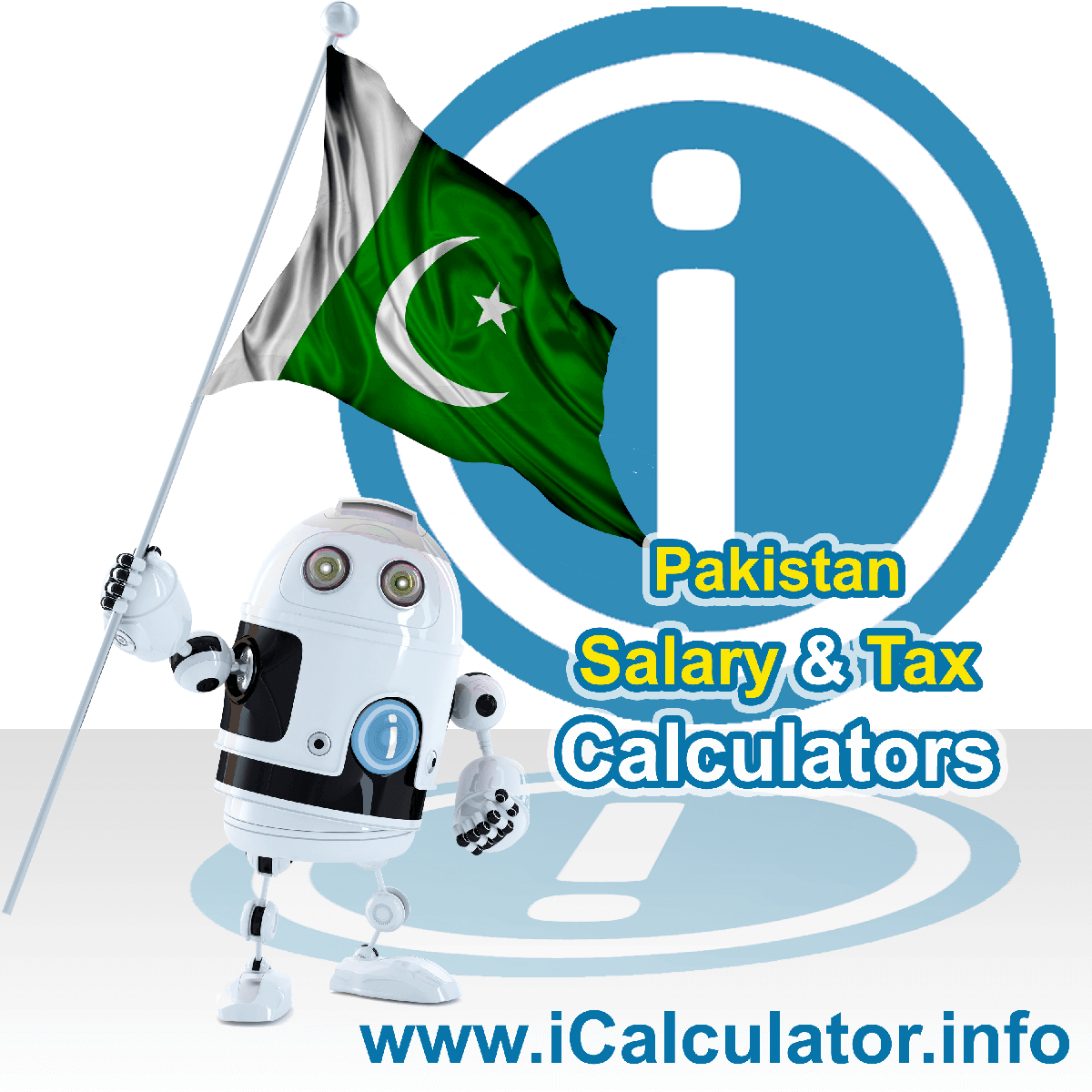 Pakistan Wage Calculator. This image shows the Pakistan flag and information relating to the tax formula for the Pakistan Tax Calculator