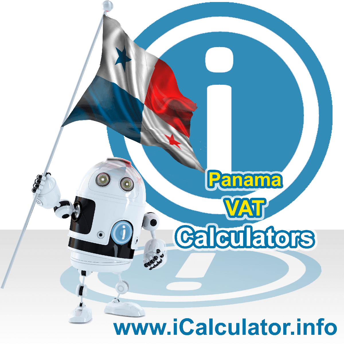 Panama VAT Calculator. This image shows the Panama flag and information relating to the VAT formula used for calculating Value Added Tax in Panama using the Panama VAT Calculator in 2021