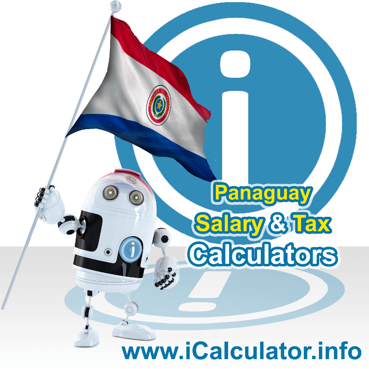 Paraguay Wage Calculator. This image shows the Paraguay flag and information relating to the tax formula for the Paraguay Tax Calculator