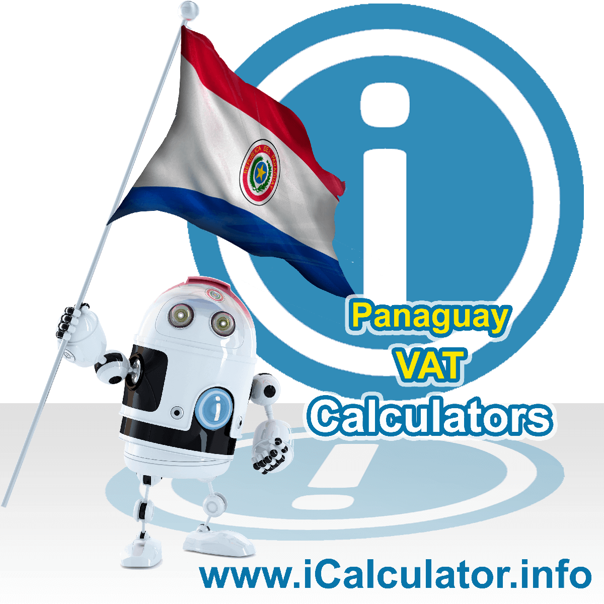 Paraguay VAT Calculator. This image shows the Paraguay flag and information relating to the VAT formula used for calculating Value Added Tax in Paraguay using the Paraguay VAT Calculator in 2020