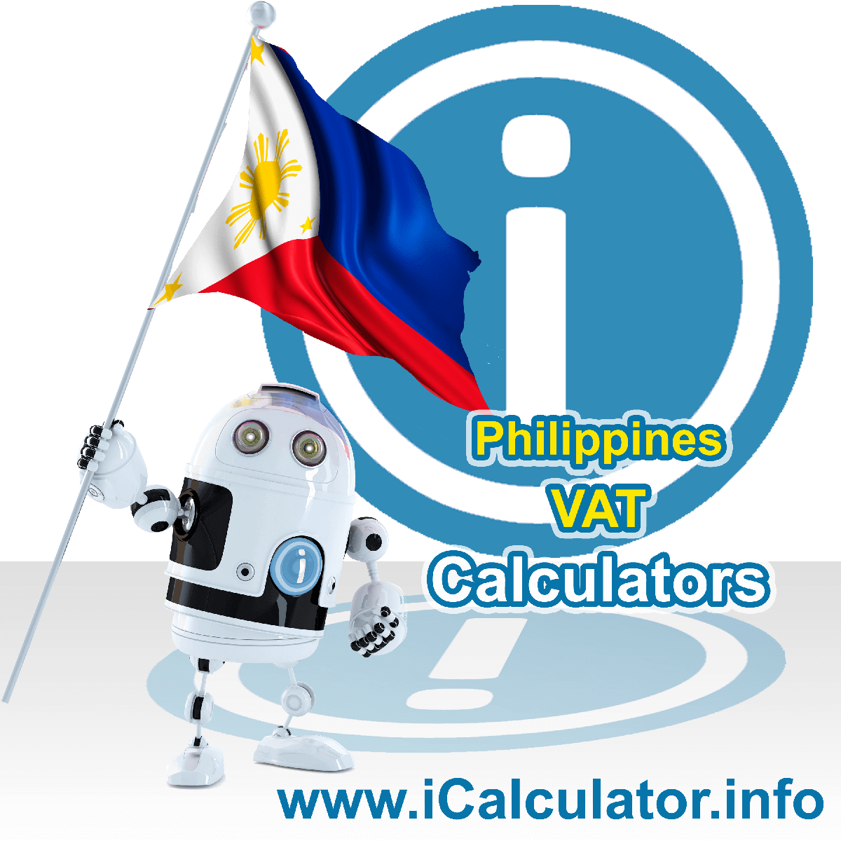 Philippines VAT Calculator. This image shows the Philippines flag and information relating to the VAT formula used for calculating Value Added Tax in Philippines using the Philippines VAT Calculator in 2020