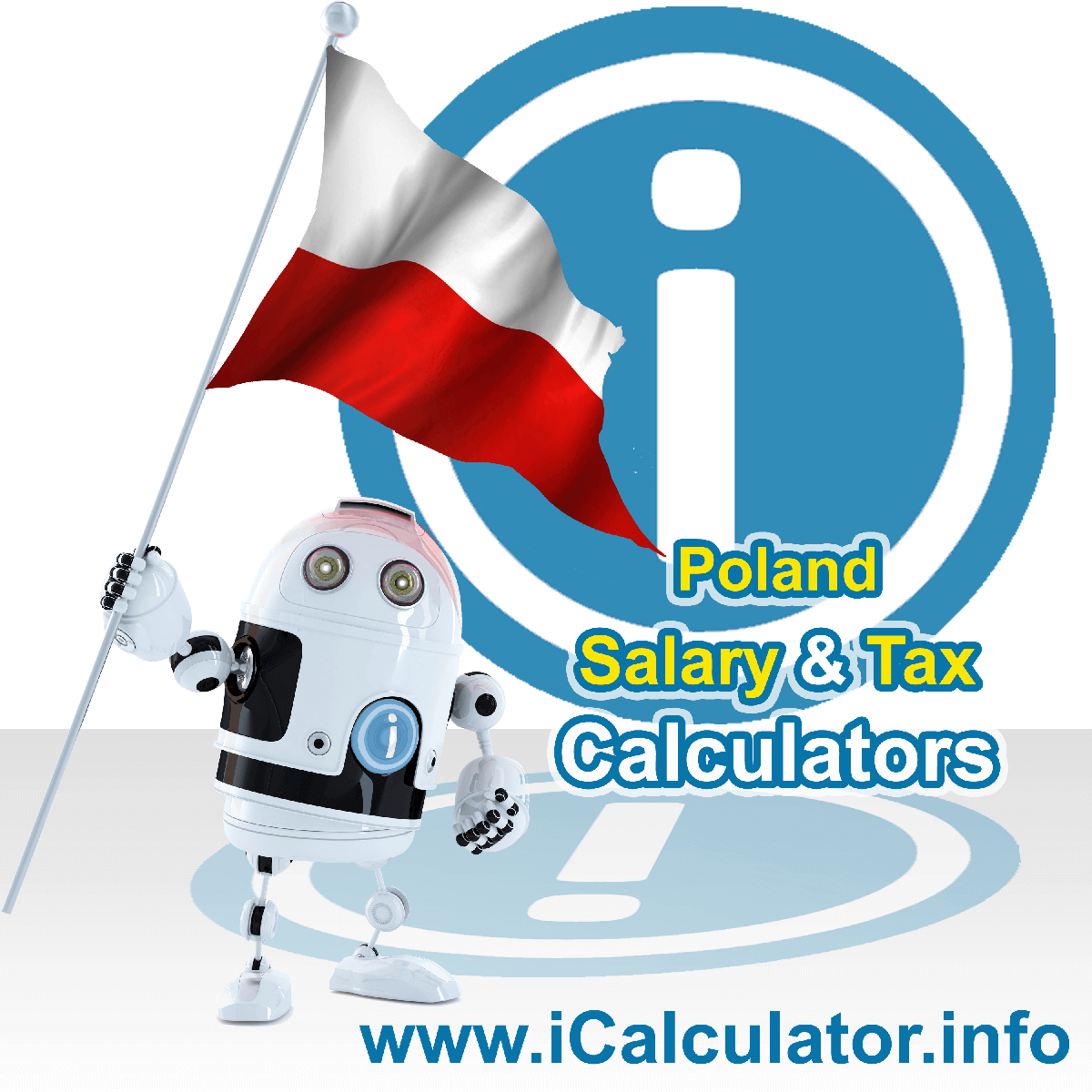 Poland Wage Calculator. This image shows the Poland flag and information relating to the tax formula for the Poland Tax Calculator