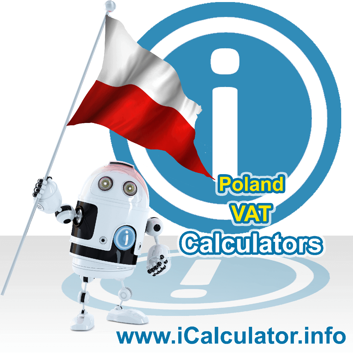 Poland VAT Calculator. This image shows the Poland flag and information relating to the VAT formula used for calculating Value Added Tax in Poland using the Poland VAT Calculator in 2021
