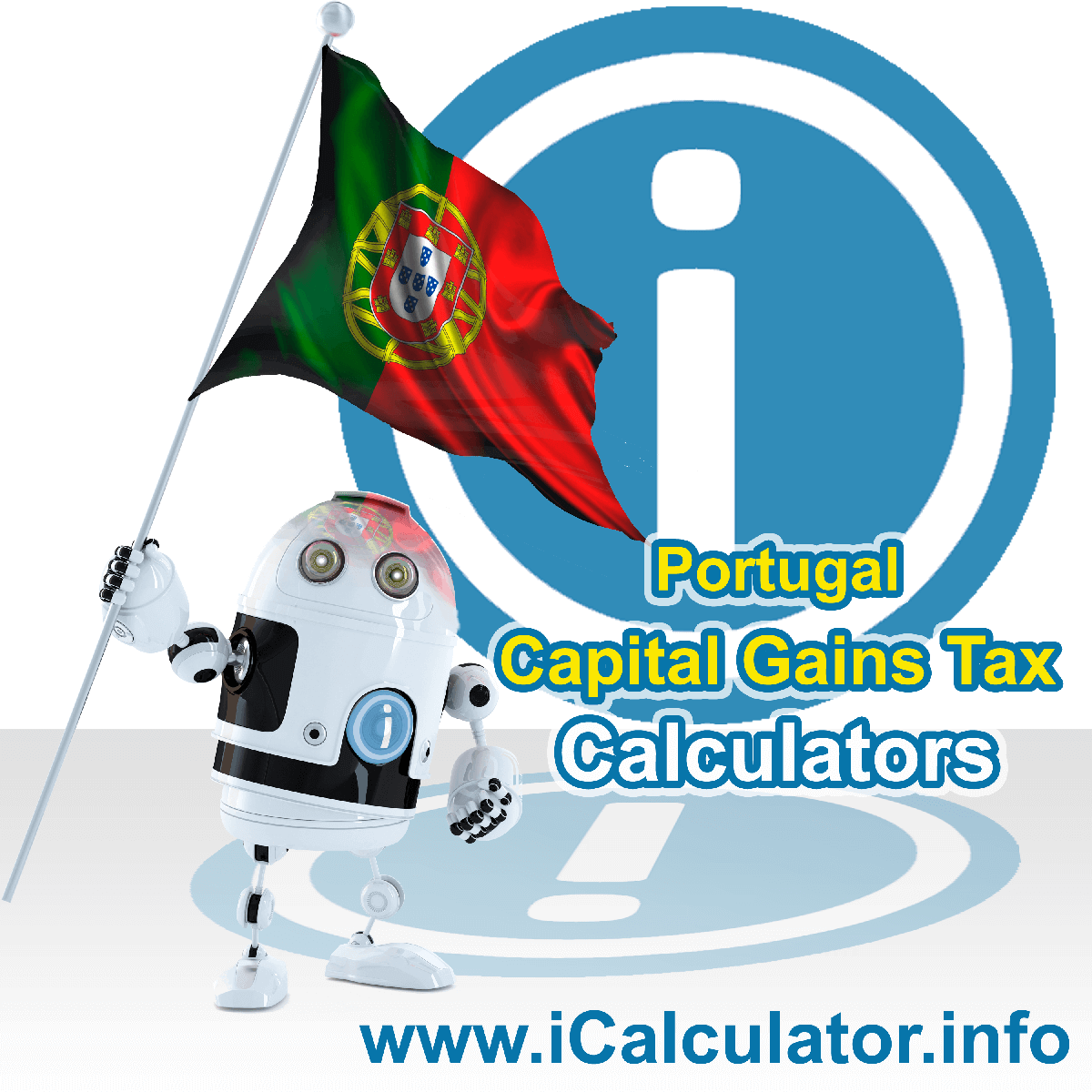 Portugal Capital Gains Tax Calculator. This image shows the Portugal flag and information relating to the capital gains tax rate formula used for calculating Capital Gains Tax in Portugal using the Portugal Capital Gains Tax Calculator in 2020